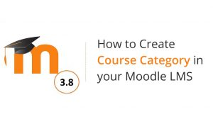 How to create Moodle 3.8 Course Category