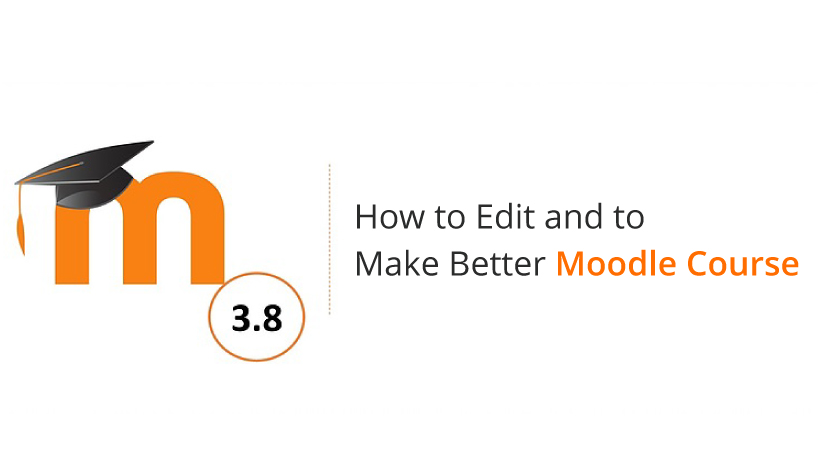 How to edit Moodle course?