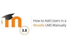 How to add users in a Moodle LMS manually